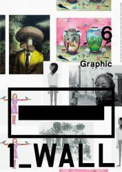 第6回グラフィック「1_WALL」展(ガーディアン・ガーデン 2012/2/27-3/22)