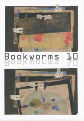 Bookwarms 10 (TakashiSaitohGallery&Cafe 2010/10/5~10/17)