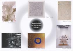 Magnetic field 場の磁力展(Gallery Q 2013/1/7-1/19)