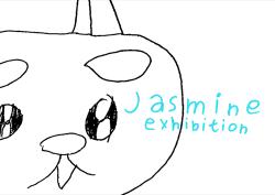 Jasmine Exhibition