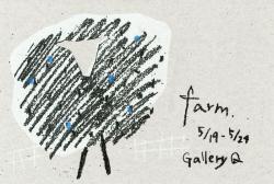 farm展  関谷輝・荒谷叔未・佐藤健太郎・守屋絵麻 (Gallery Q)