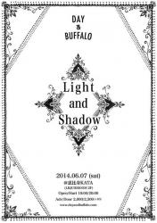 Day and Buffalo「Light and Shadow」