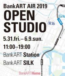 BankART AIR 2019 Open Studio