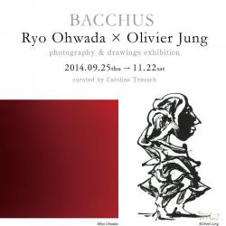 BACCHUS Ryo Ohwada X Olivier Jung photography & drawings exhibition