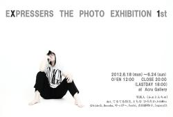 「EXPRESSERS THE PHOTO EXHIBITION 1st」
