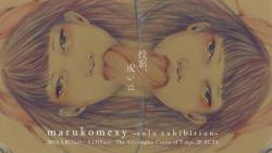 marukomexy個展「投影、或いは」DM画像