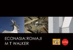 """ECONASIA """"ローマ字"""" M T WALKER"""