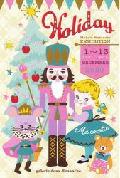 Ma cocotte EXHIBITION [Holiday] ホリデー展