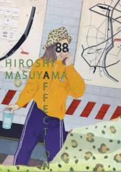 "HIROSHI MASUYAMA SOLO EXHIBITION ""Affection"""