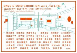 ONVO STUDIO EXHIBITION Vol.2 -for LIFE-