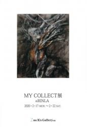 MY COLLECT展  RINLA