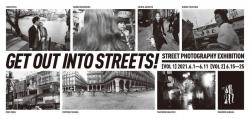 Street Photography Exhibition 町へ出よう! GET OUT INTO STREETS!